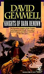Knights of Dark Renown af David Gemmell