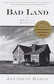 Bad Land: An American Romance (Vintage…