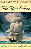 The first salute / Barbara W. Tuchman