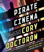 Pirate Cinema af Cory Doctorow