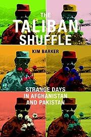 The Taliban shuffle strange days in…