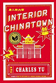 Interior Chinatown: A Novel von Charles Yu