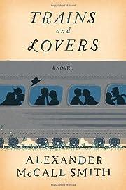 Trains and Lovers: A Novel por Alexander…