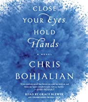 Close Your Eyes, Hold Hands: A Novel de…