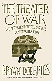 The Theater of War: What Ancient Tragedies…