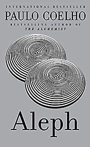 Aleph[ ALEPH ] By Coelho, Paulo ( Author…