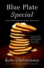 Blue Plate Special: An Autobiography of My…
