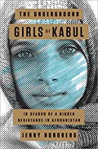 The Underground Girls of Kabul: In Search of…