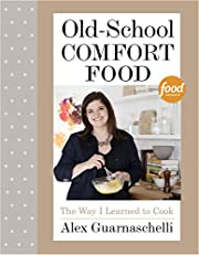 Old-School Comfort Food: The Way I Learned…