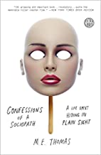 Confessions of a Sociopath: A Life Spent…