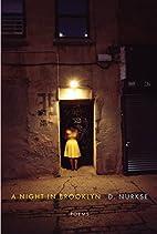 A Night in Brooklyn: Poems by D. Nurkse