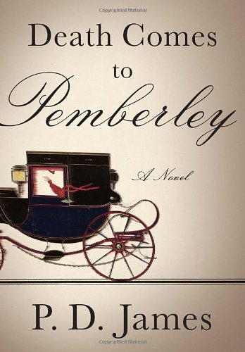 Death Comes to Pemberley, James, P.D.