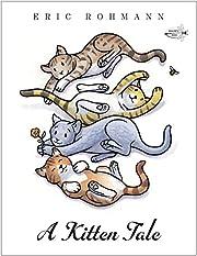 A Kitten Tale por Eric Rohmann