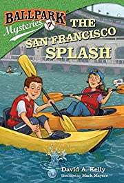 Ballpark Mysteries #7: The San Francisco…