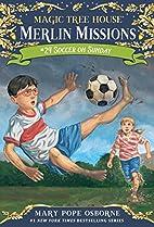 Soccer on Sunday (Magic Tree House (R)…