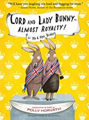 Lord and Lady Bunny--Almost Royalty! (Mr.…