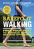 Barefoot Walking by Michael Sandler