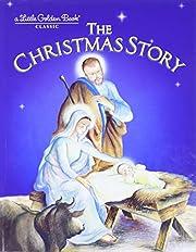 The Christmas Story de Jane Werner Watson