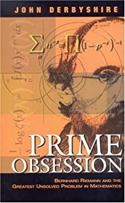 Prime Obsession: Bernhard Riemann and the…