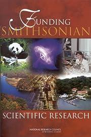 Funding Smithsonian Scientific Research de…