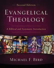 Evangelical Theology, Second Edition: A…