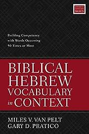 Biblical Hebrew Vocabulary in Context:…