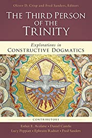Third Person of the Trinity: Explorations in…