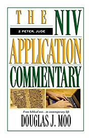 The NIV Application Commentary 2 Peter, Jude…