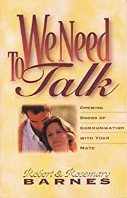 We Need to Talk por Robert G. Barnes