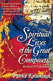 Spiritual Lives of the Great Composers –…