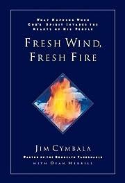 Fresh Wind, Fresh Fire af Jim Cymbala