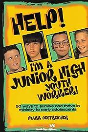 Help! I'm a Junior High Youth Worker! af…