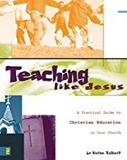Teaching Like Jesus – tekijä: La Verne…