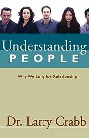 Understanding People von Larry Crabb