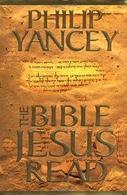 Bible Jesus Read, The – tekijä: Philip…