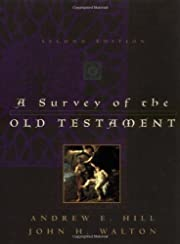 A Survey of the Old Testament (Second…