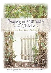Praying the Scriptures for Your Children av…