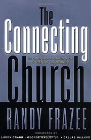 The Connecting Church – tekijä: Randy…