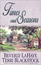 Times and Seasons by Beverly Lahaye