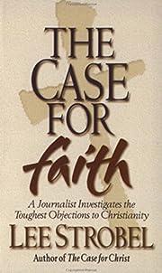 The Case For Faith: A Journalist…