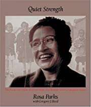 Quiet Strength by Rosa Parks