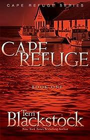 Cape Refuge – tekijä: Terri Blackstock
