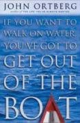 If You Want to Walk on Water, You've Got to…