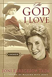 The God I Love: A Lifetime of Walking with…