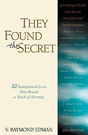 They Found the Secret af V. Raymond Edman