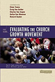 Evaluating the Church Growth Movement: 5…