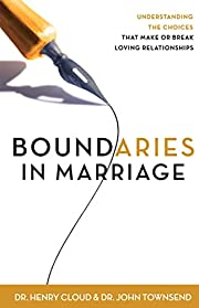 Boundaries in Marriage de Henry Cloud