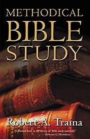 Methodical Bible Study av Robert A. Traina