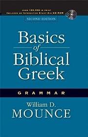 Basics of Biblical Greek Grammar af William…