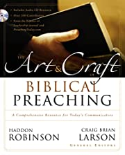 The Art & Craft of Biblical Preaching: A…